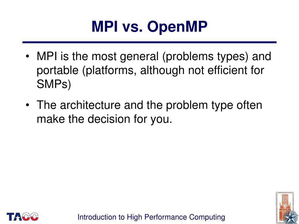 MPI vs. OpenMP