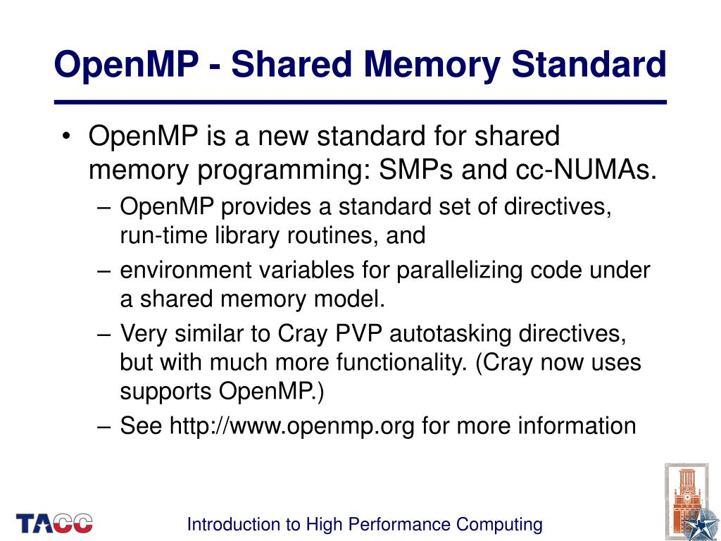 OpenMP - Shared Memory Standard