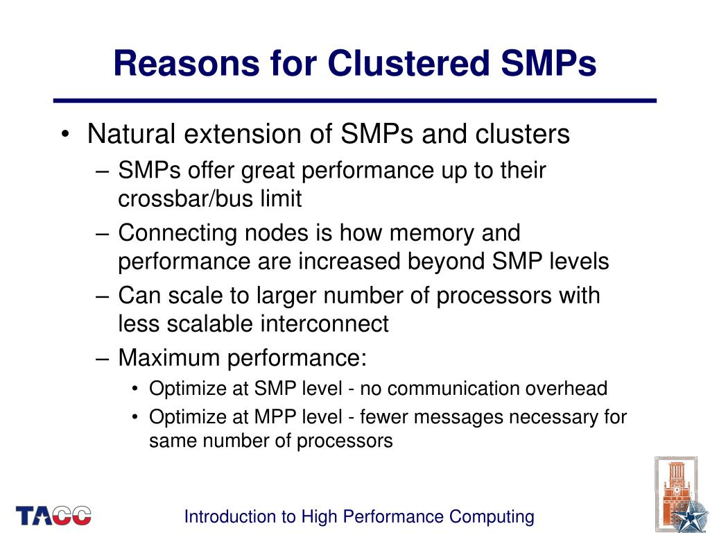 Reasons for Clustered SMPs