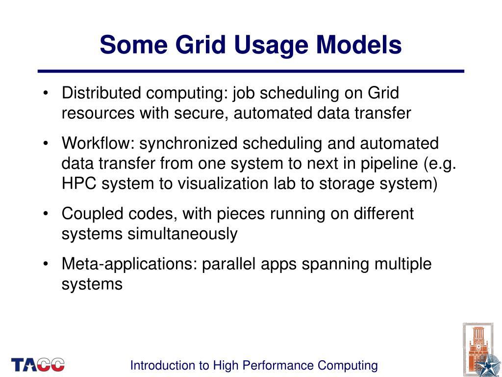 Some Grid Usage Models