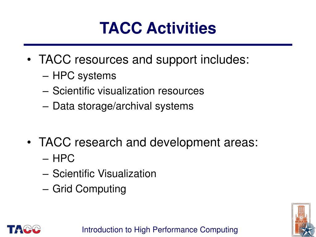 TACC Activities