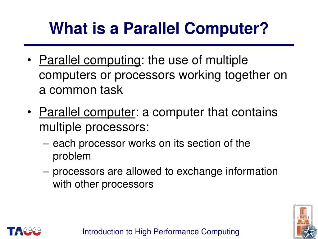 What is a Parallel Computer?