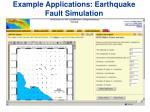 example applications earthquake fault simulation