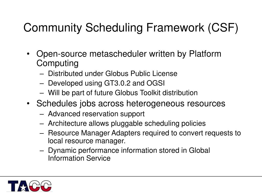 Community Scheduling Framework (CSF)