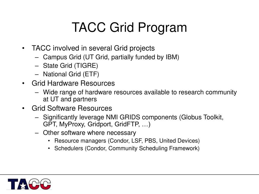 TACC Grid Program