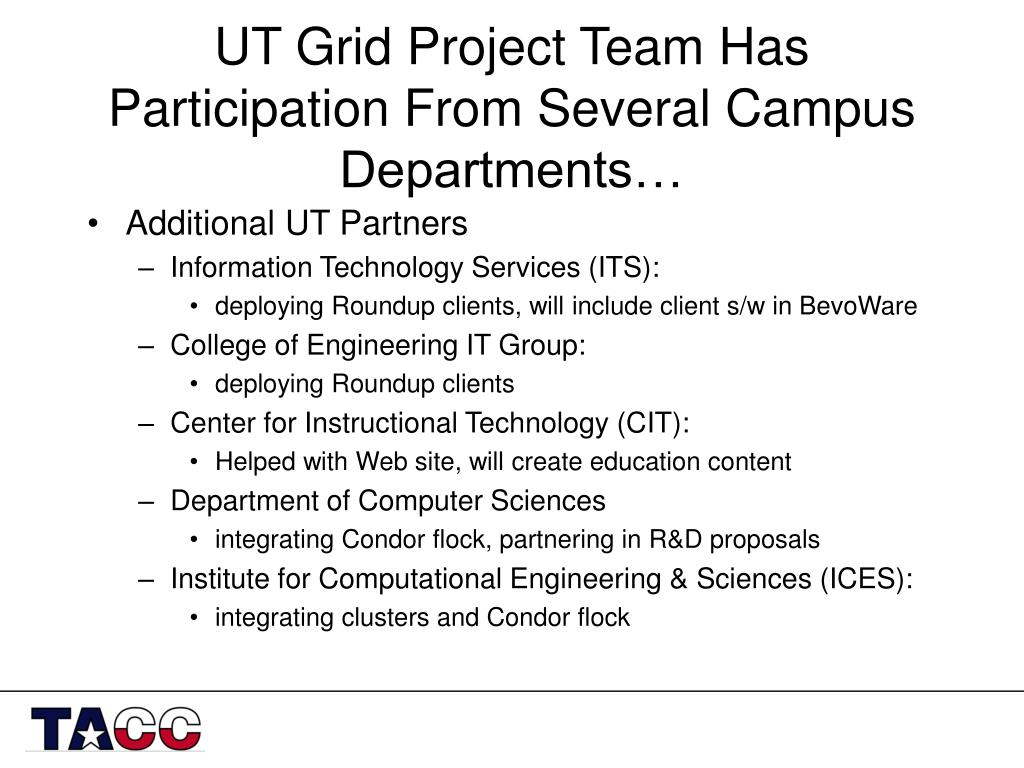 UT Grid Project Team Has Participation From Several Campus Departments…