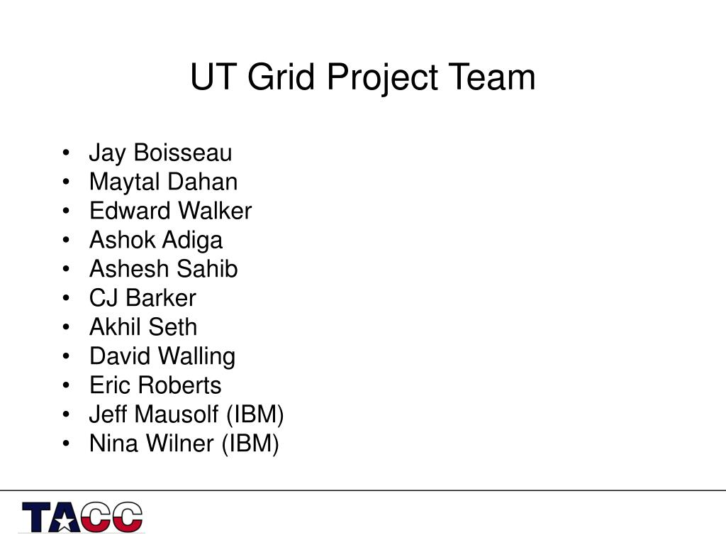 UT Grid Project Team
