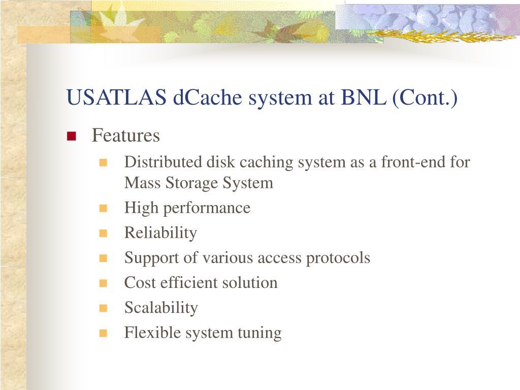 USATLAS dCache system at BNL (Cont.)