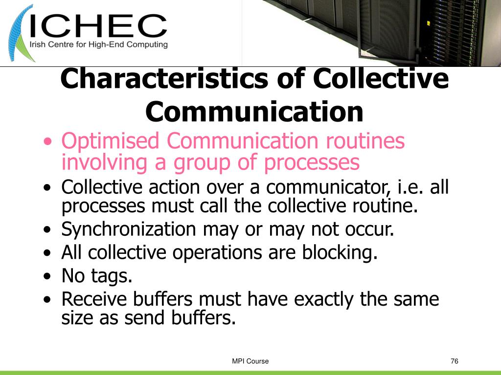 Characteristics of Collective Communication