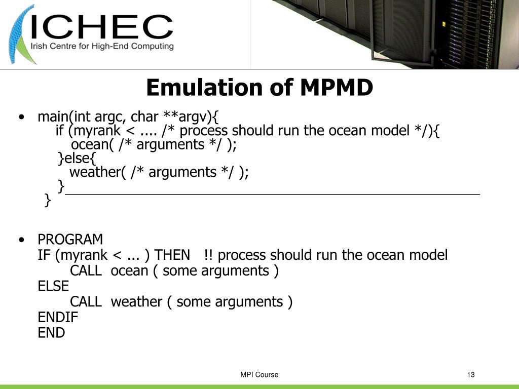 Emulation of MPMD