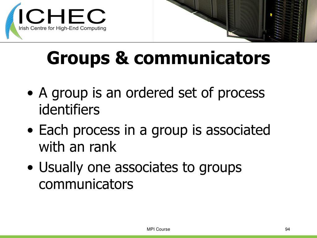 Groups & communicators