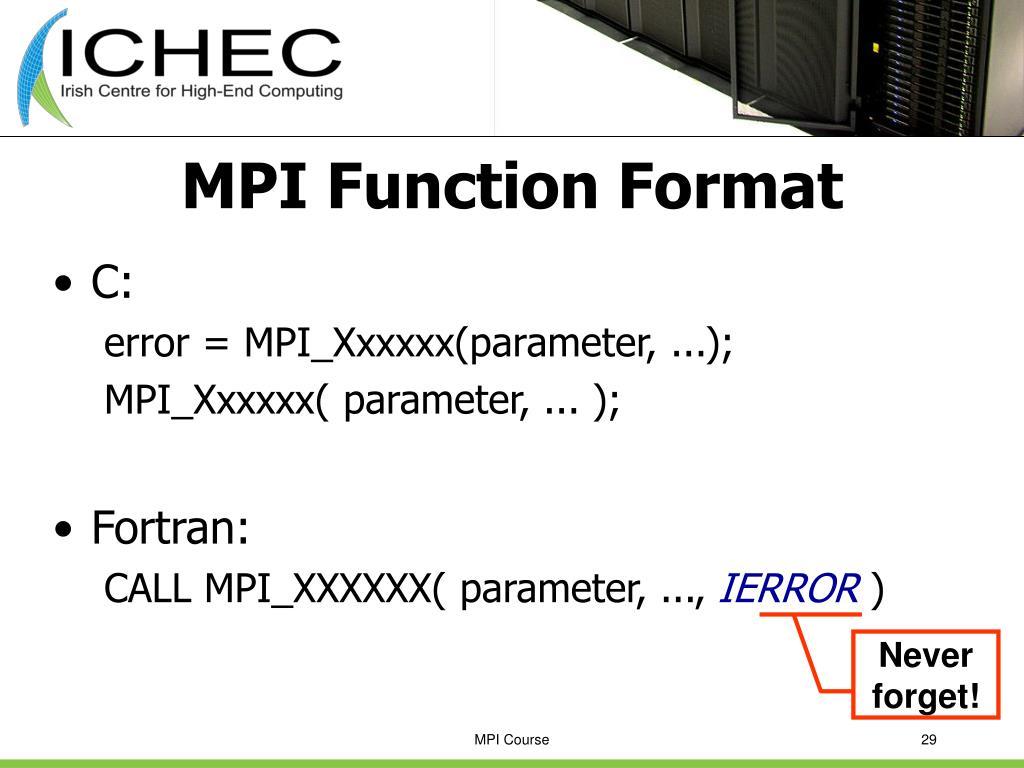 MPI Function Format