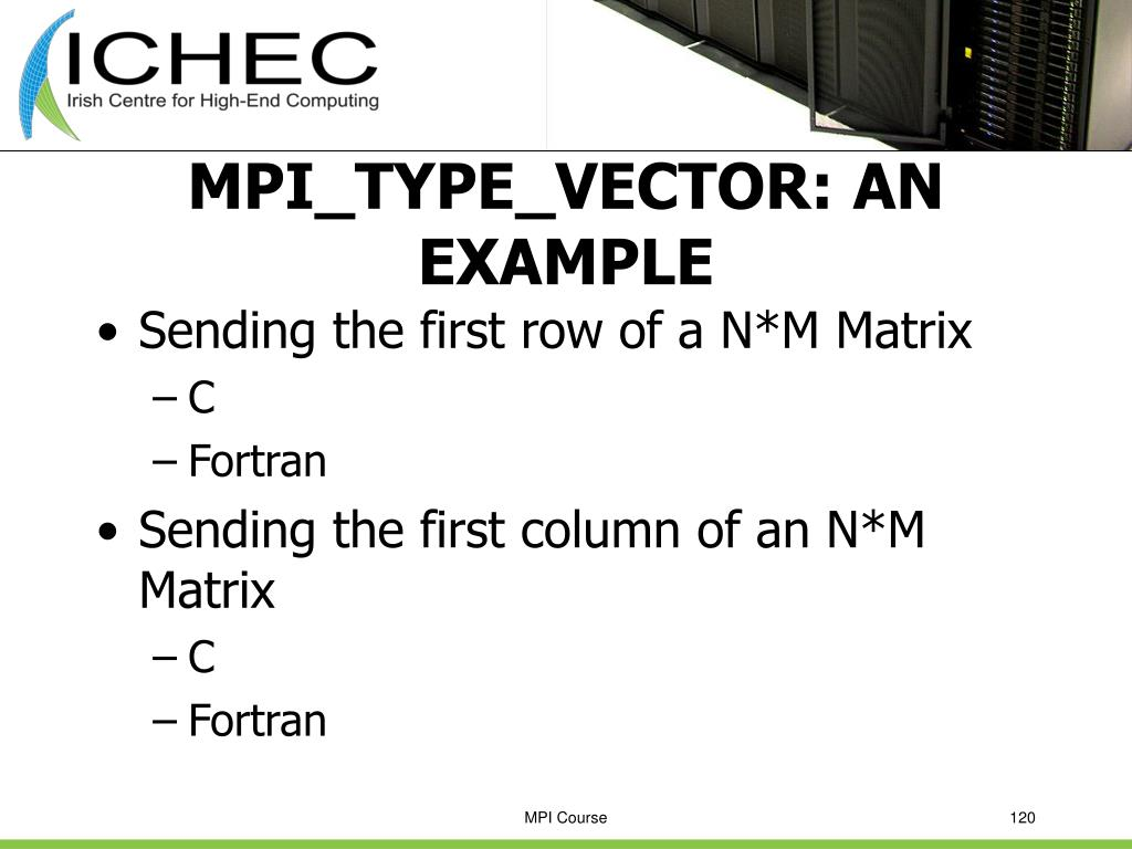 MPI_TYPE_VECTOR: AN EXAMPLE