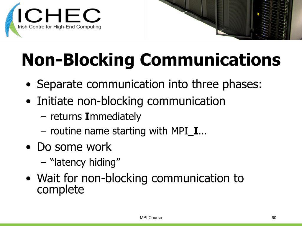 Non-Blocking Communications
