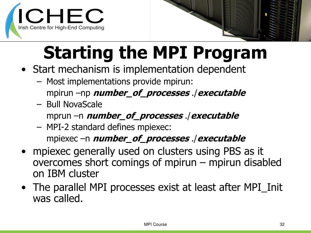 Starting the MPI Program
