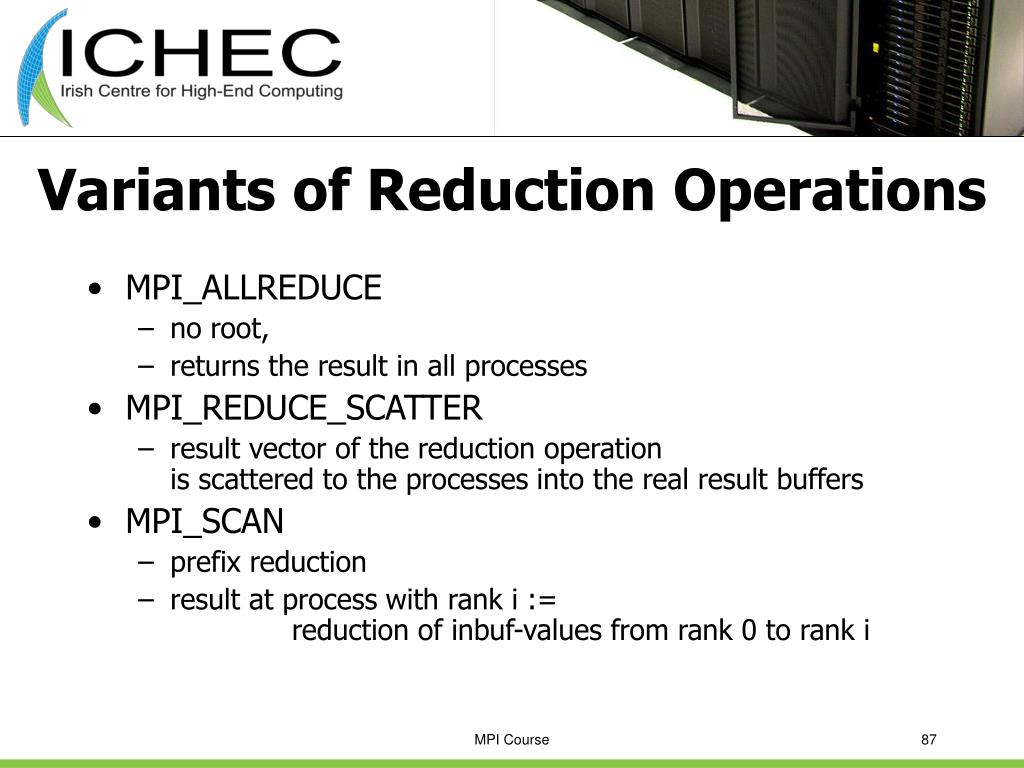 Variants of Reduction Operations