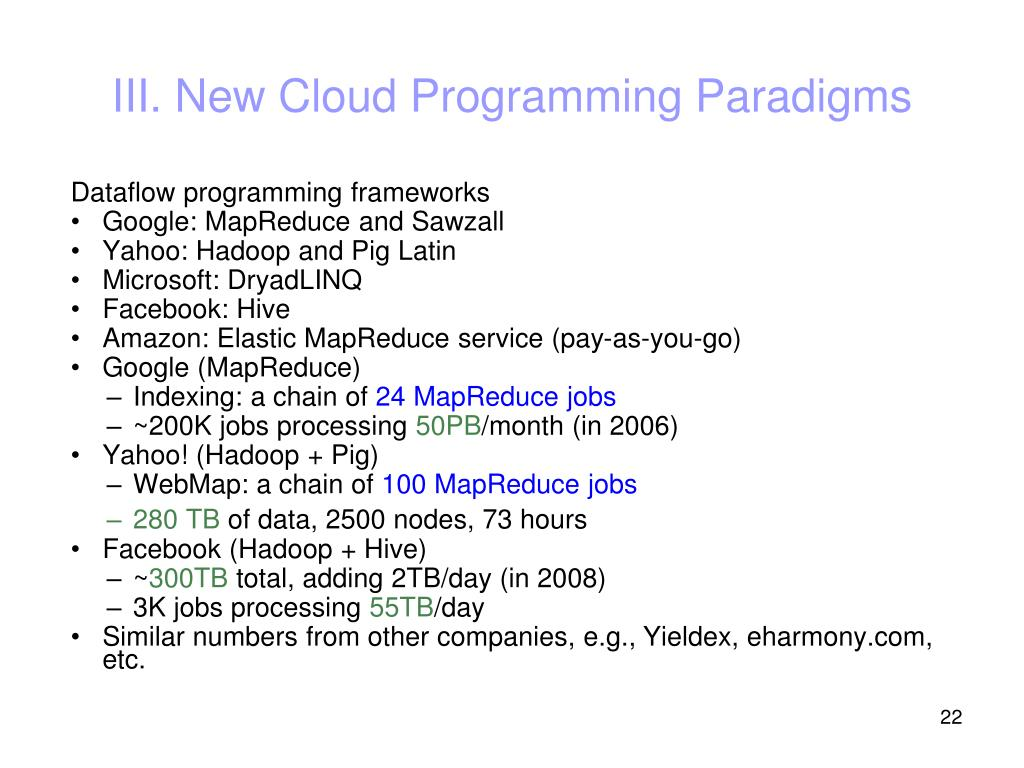 III. New Cloud Programming Paradigms