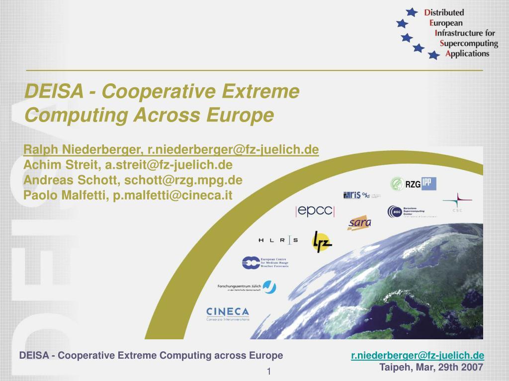DEISA - Cooperative Extreme Computing Across Europe