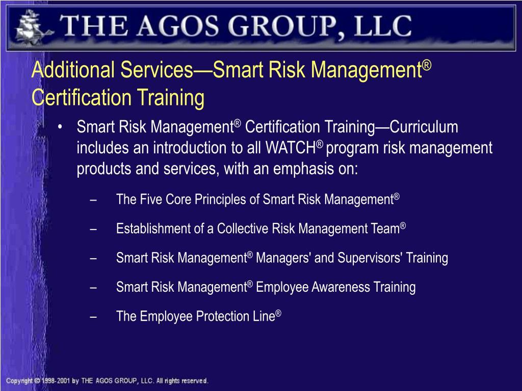 Additional Services—Smart Risk Management