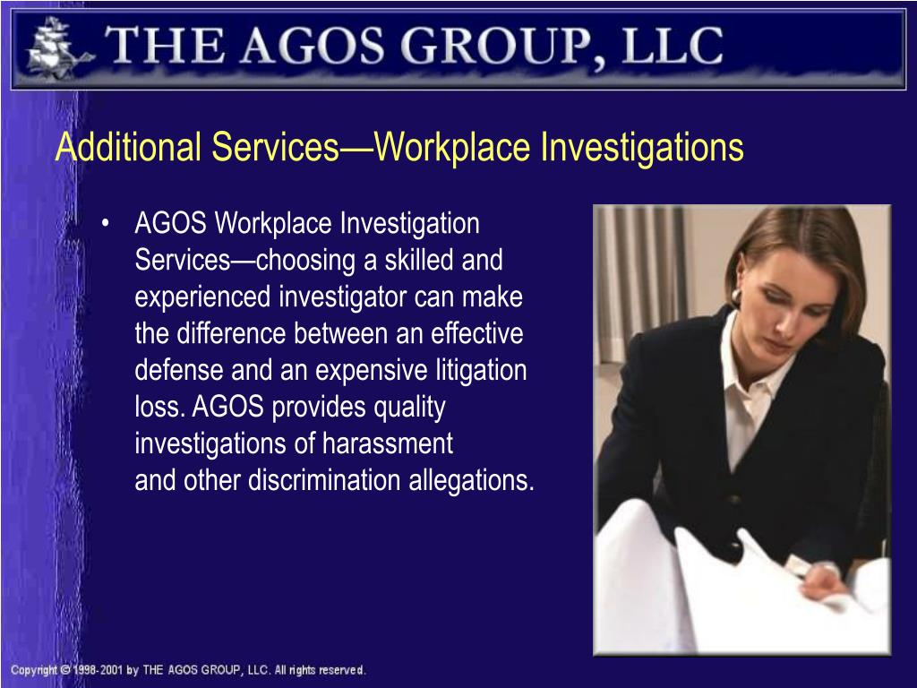Additional Services—Workplace Investigations