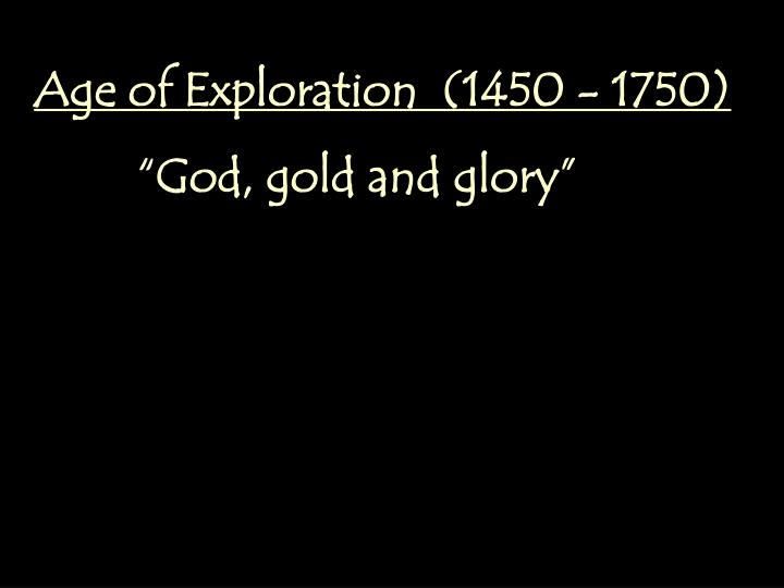 Age Of Exploration Ppt: Age Of Exploration (1450