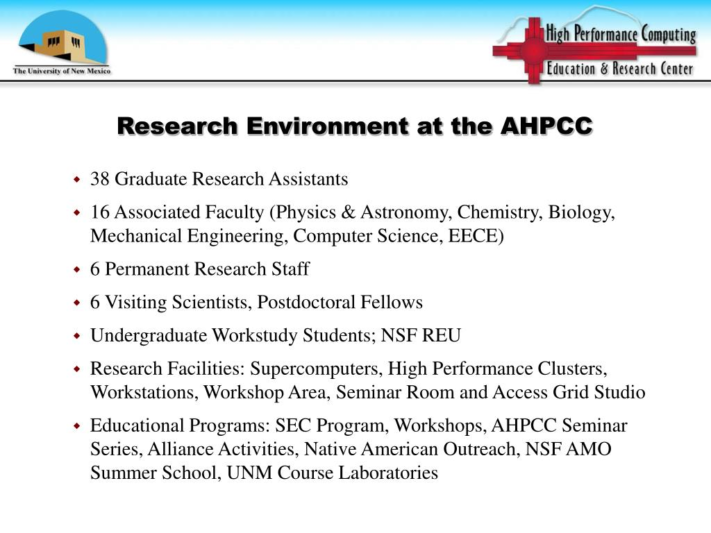 Research Environment at the AHPCC