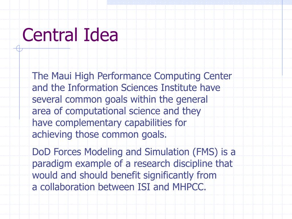 Central Idea