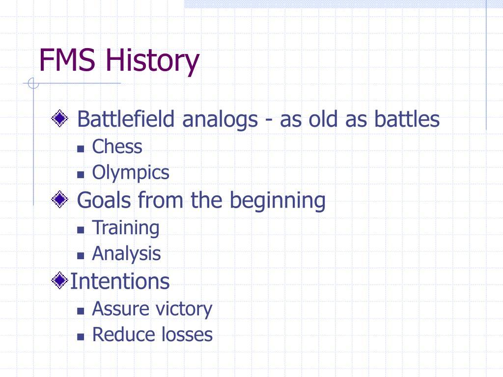 FMS History