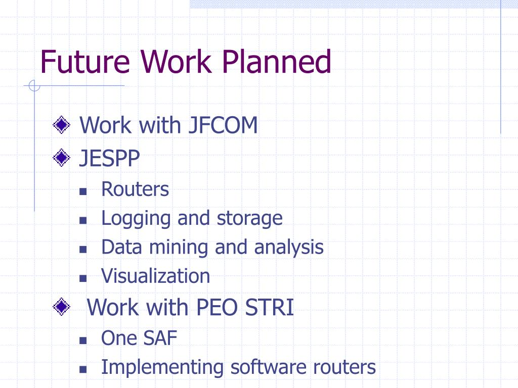 Future Work Planned