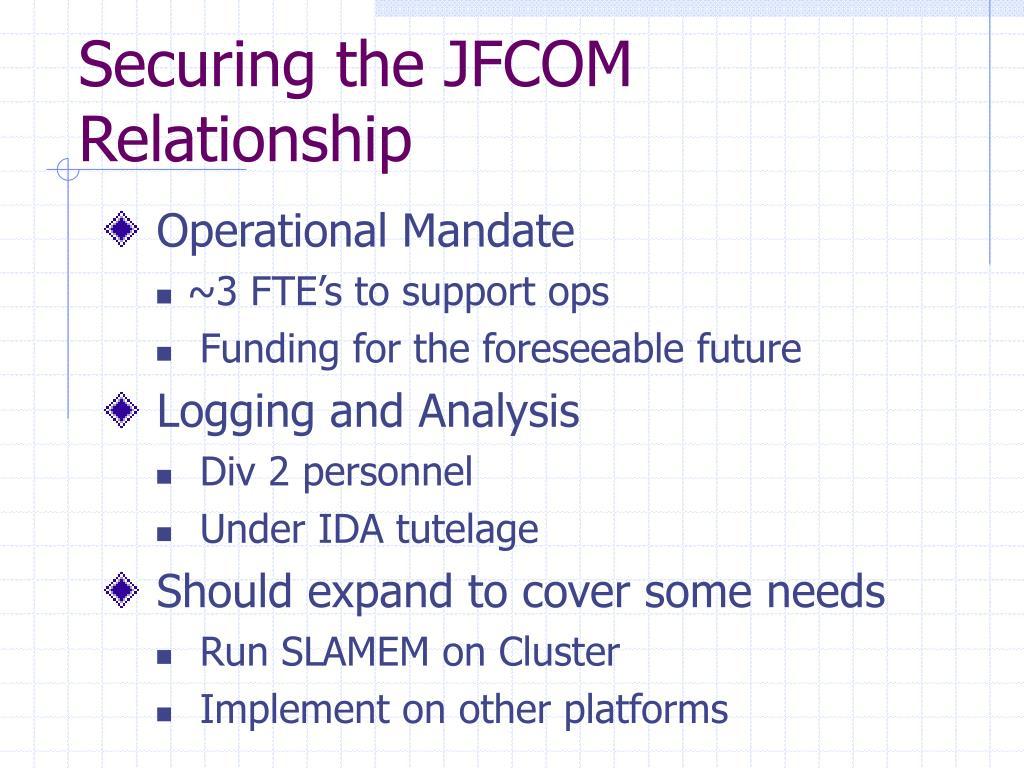 Securing the JFCOM Relationship