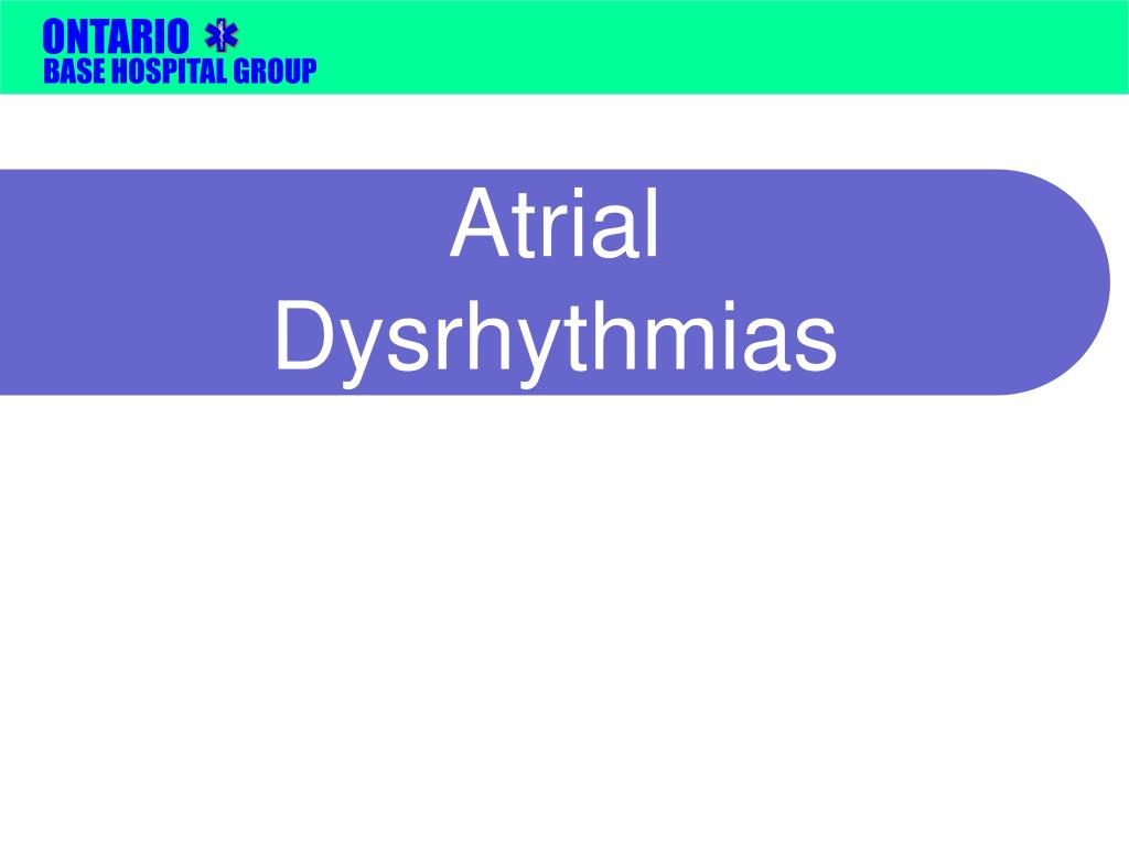 Atrial Dysrhythmias