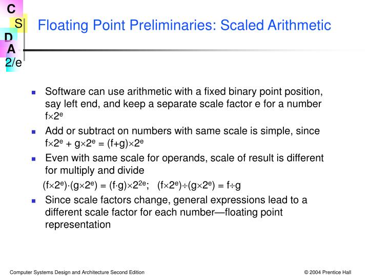 Floating Point Preliminaries: Scaled Arithmetic