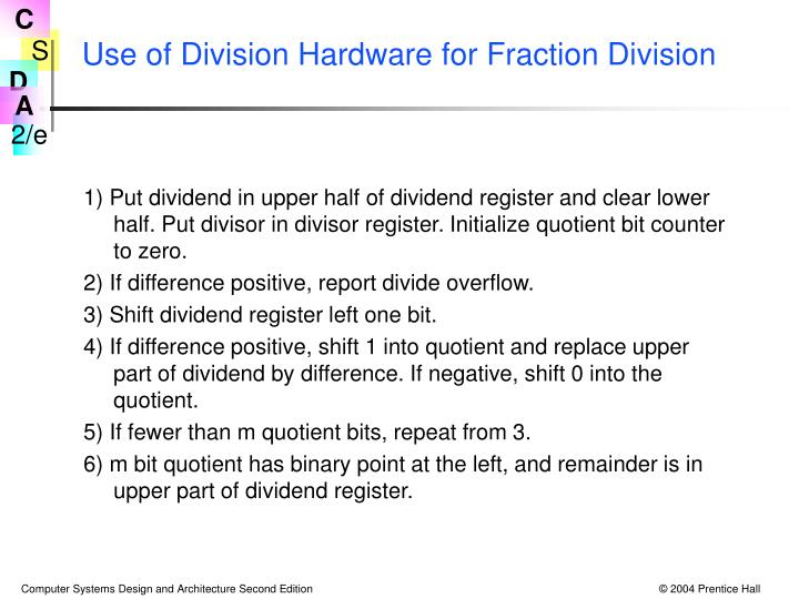 Use of Division Hardware for Fraction Division