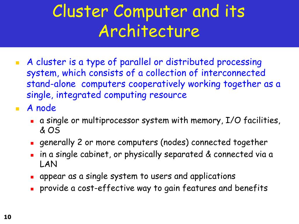 Cluster Computer and its Architecture