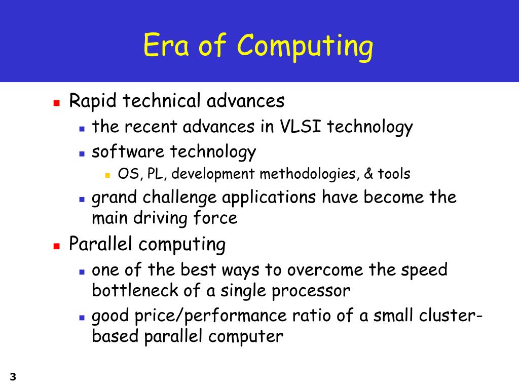 Era of Computing