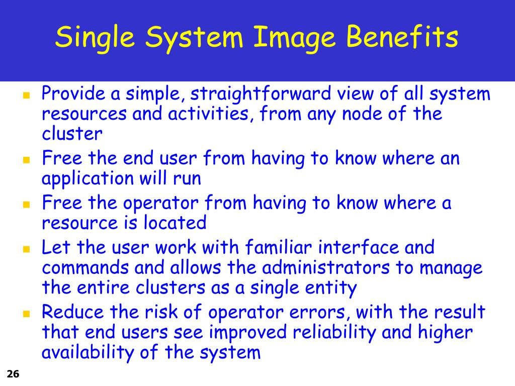 Single System Image Benefits