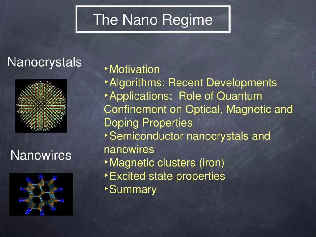The Nano Regime