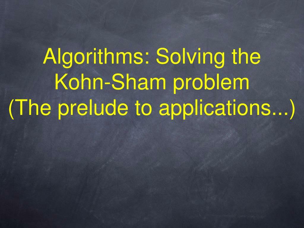 Algorithms: Solving the