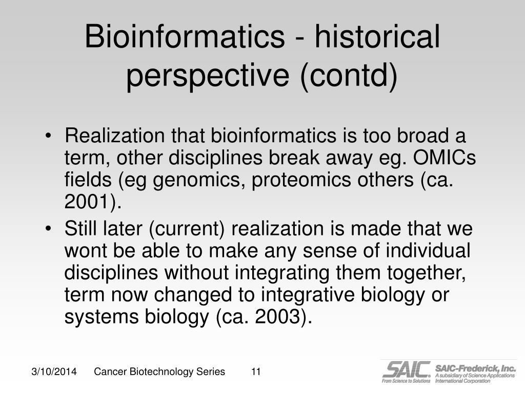 Bioinformatics - historical perspective (contd)