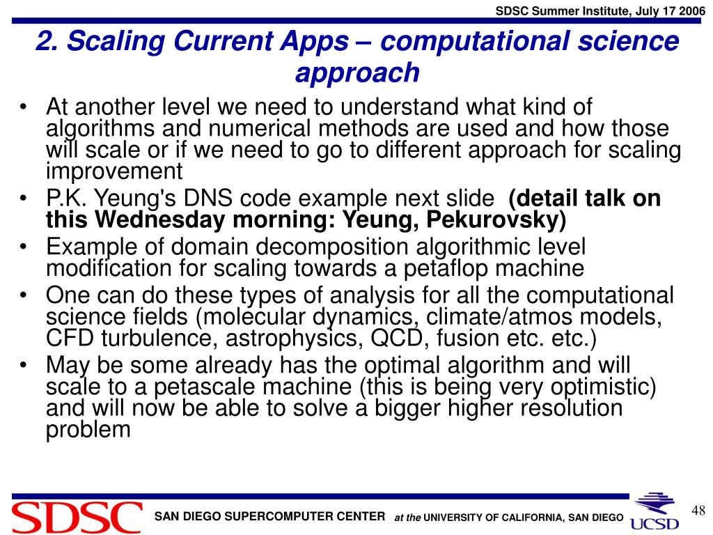 2. Scaling Current Apps – computational science approach