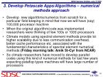 3 develop petascale apps algorithms numerical methods approach