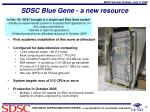 sdsc blue gene a new resource