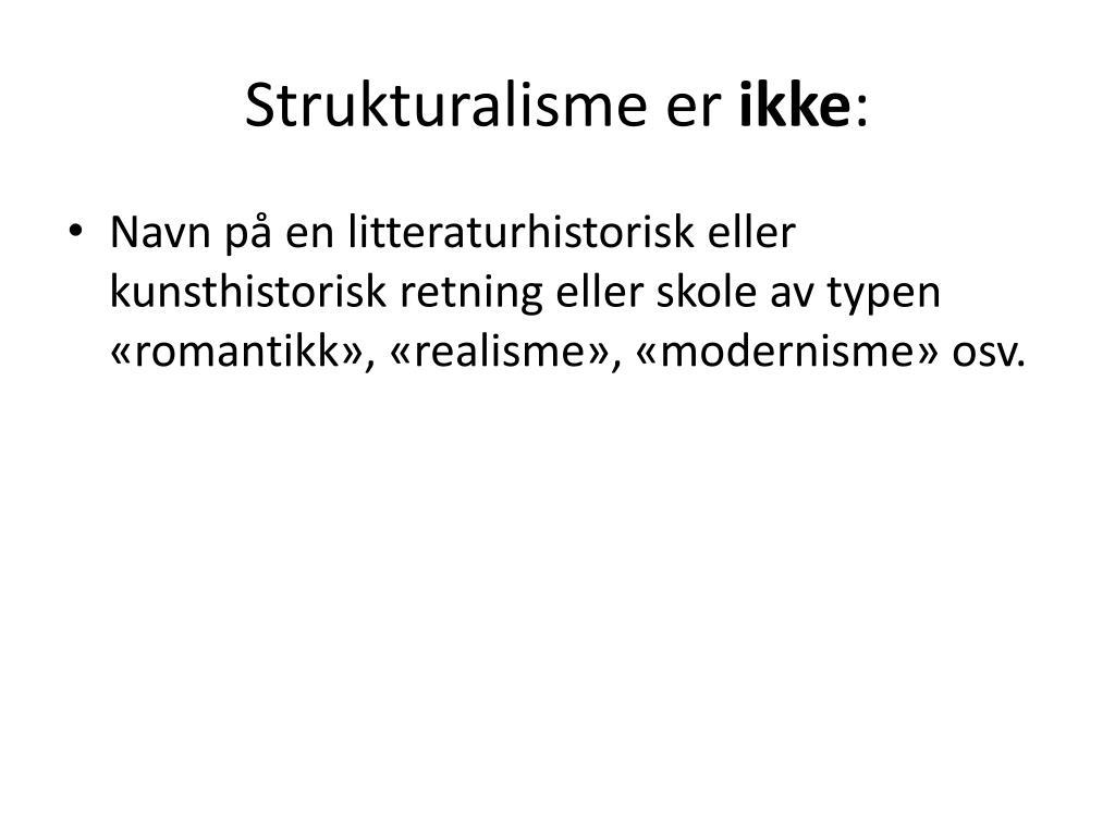 Strukturalisme er