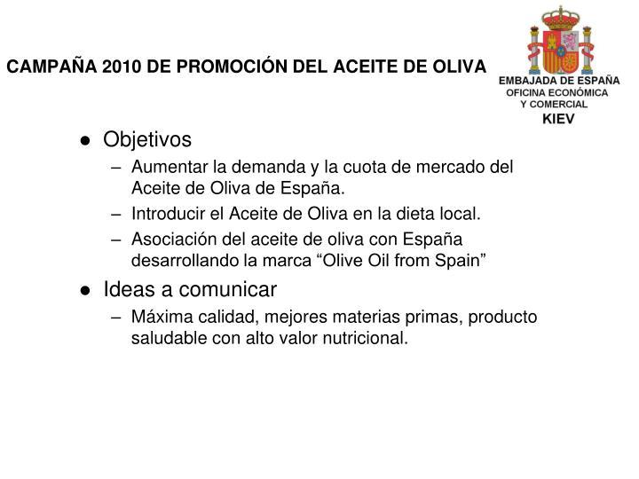 CAMPAÑA 2010 DE PROMOCIÓN DEL ACEITE DE OLIVA