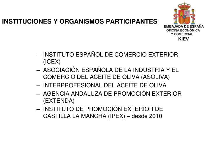 INSTITUCIONES Y ORGANISMOS PARTICIPANTES