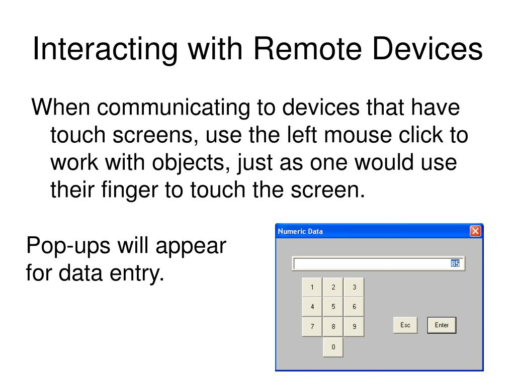 Interacting with Remote Devices