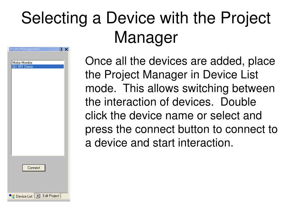 Selecting a Device with the Project Manager