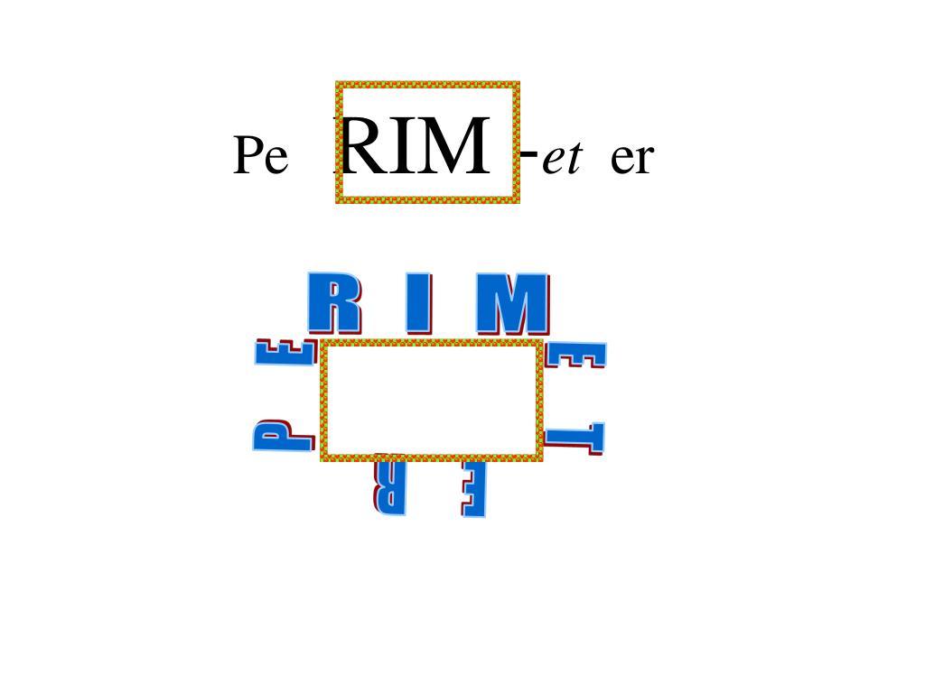 R  I  M