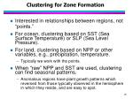 clustering for zone formation