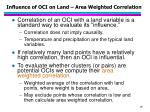 influence of oci on land area weighted correlation